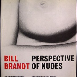 Bill Brandt - Perspective of Nudes