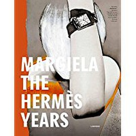 Kaat Debo 他2名 - Margiela: The Hermès Years