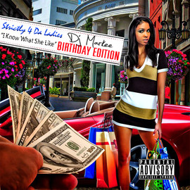 Various Artists - Strictly 4 Da Ladies :i Know What She Like Hosted by Dj Markee