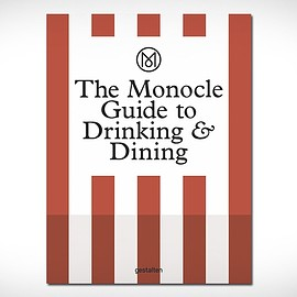 Monocle - Monocle Guide to Drinking & Eating