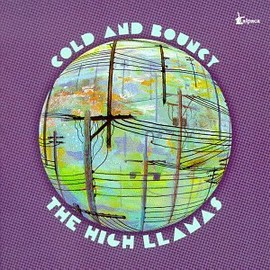 The High Llamas - Cold & Bouncy