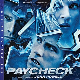 John Powell - Paycheck: Original Motion Picture Soundtrack - The Deluxe Edition