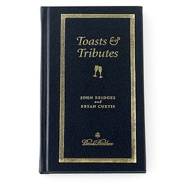 JOHN BRIDGES AND BRYAN CURTIS - A Gentleman's Guide To Toasts & Tributes Book (HARD COVER)