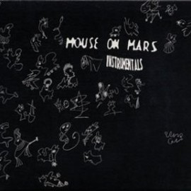 Mouse On Mars - Instrumentals