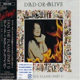 Dead Or Alive - FAN THE FLAME (Part 1)