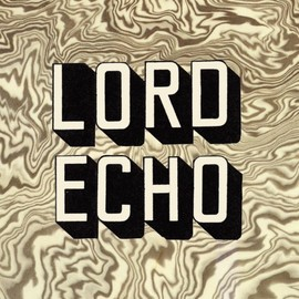 LORD ECHO - Melodies [解説付 / 国内盤] (WNCD004)