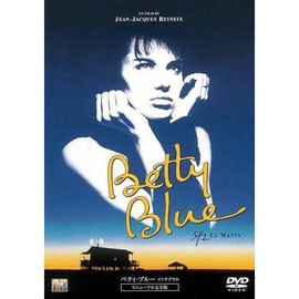 "Jean-Jacques Beineix - Betty Blue ""37°2 Le Matin - L' Integrale"""