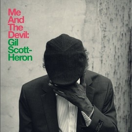 Gil Scott-Heron - Me and the Devil [7 inch Analog]