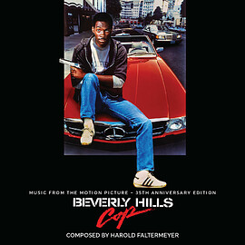 Harold Faltermeyer - Beverly Hills Cop: Music From The Motion Picture – 35th Anniversary Edition