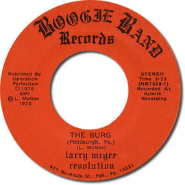 Larry McGee Revolution - The Burg (Pittsburgh, Pa.) / Happy Bicentennial USA