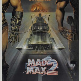 George Miller - Mad Max 2: The Road Warrior Movie Poster