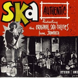 THE SKATALITES - SKA-AUTHENTIC