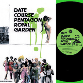 DATE COURSE PENTAGON ROYAL GARDEN - Pravda (12inch Analog)