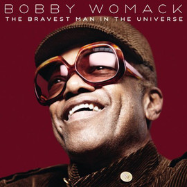 Bobby Womack - The Bravest Man In The Universe_Please Forgive  My Heart