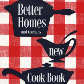 Better homes and Gardens - New Cook Book 1953