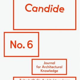 Hatje Cantz - Candide - Journal for Architectural Knowledge #6