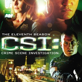 Created by Anthony E. Zuiker - CSI: Crime Scene Investigation - The 11th Season