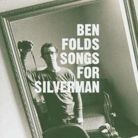 Ben Folds  - Songs for Silvermen
