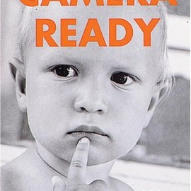 Arthur Elgort - Camera Ready: How to Shoot Your Kids