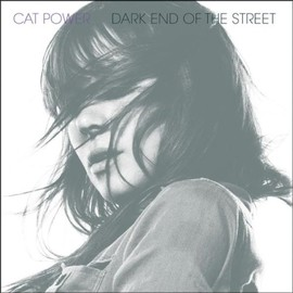 Cat power - Dark End of the Street [12 inch Analog]