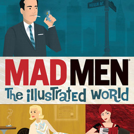 Dyna Moe - Mad Men: The Illustrated World