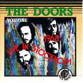 The Doors - Live In Stockholm '68 - Volume One
