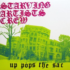 starving artists crew - up pops the sac
