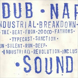 Dub Narcotic Sound System - Industrial Breakdown