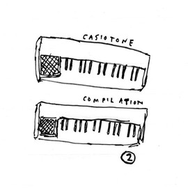 Various Artists - Casiotone Compilation 2