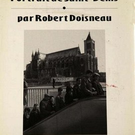 Robert Doisneau - Portrait de Saint Denis