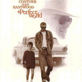 CLINT EASTWOOD - a Parfect World
