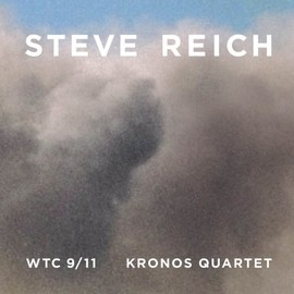 Steve Reich - Wtc 9/11/Mallet Quartet/Dance Patterns