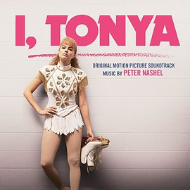 Peter Nashel - I, Tonya: Original Motion Picture Soundtrack