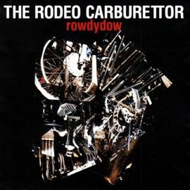 THE RODEO CARBURETTOR - rowdydow