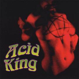 Acid King / Altamont - Acid King / Altamont Split Release