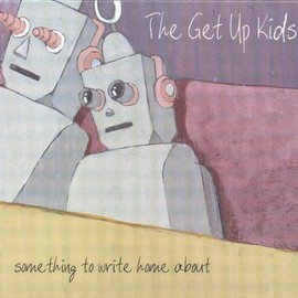 The Get Up Kids - Something to Write Home About / 12 inch Analog