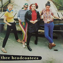 THEE HEADCOATEES - Ca Plane Pour Moi