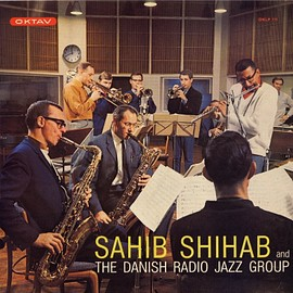 Sahib Shihab - [アナログ盤] Sahib Shihab and The Danish Radio Jazz Group : OKLP111