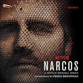 Pedro Bromfman - Narcos Season 2: Soundtrack