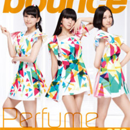 TOWER RECORDS - bounce 359号 表紙:Perfume / Superfly / FACTORY FLOOR