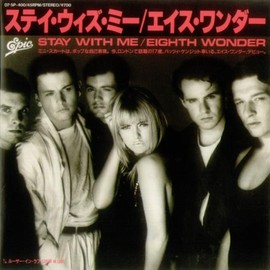 Eighth Wonder - Stay With Me / Stickers