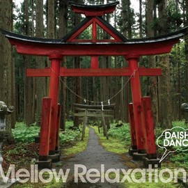DAISHI DANCE - beatlessBEST...Mellow Relaxation.