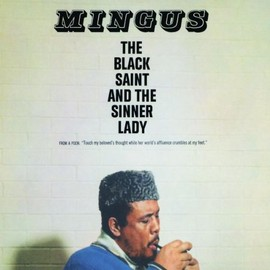 Charles Mingus - Black Saint & the Sinner Lady
