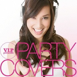 Various Artists - VIP presents Party Covers