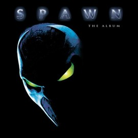 Various Artists - SPAWN: THE ALBUM (O.S.T.)
