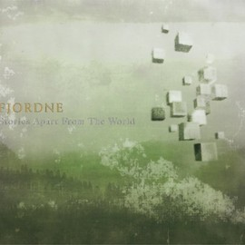 FJORDNE - Stories Apart From The World