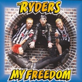The Ryders - MY FREEDOM