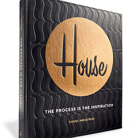 "House Industries - ""The Process is the Inspiration"""