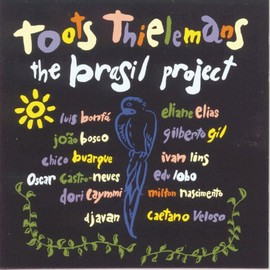 Toots Thielemans - Brasil Project