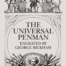 George Bickham - The Universal Penman